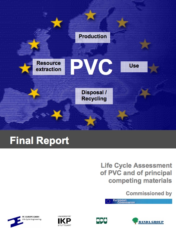 Life Cycle Assessment of PVC and of principal competing materials LCA